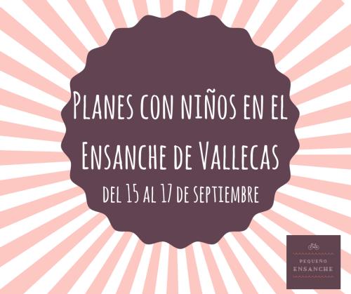 Planes con niños en el Ensanche de Vallecas 15 septiembre