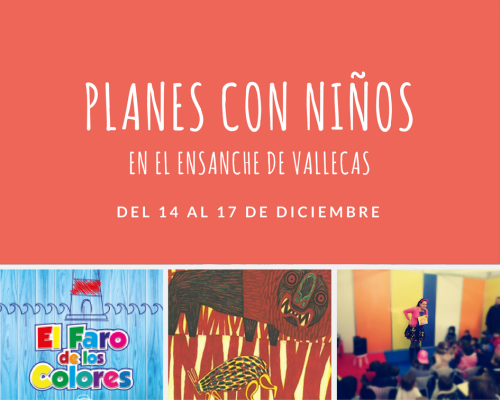 Planes con niños en el ensanche de vallecas